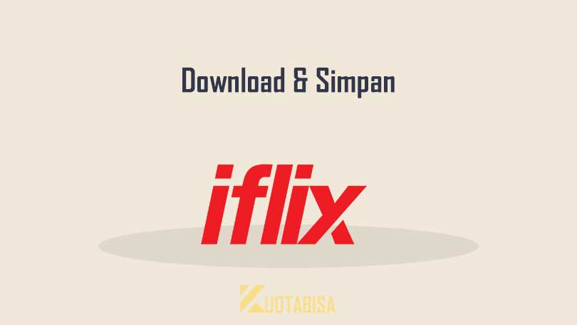 Cara Menyimpan Film di iFlix