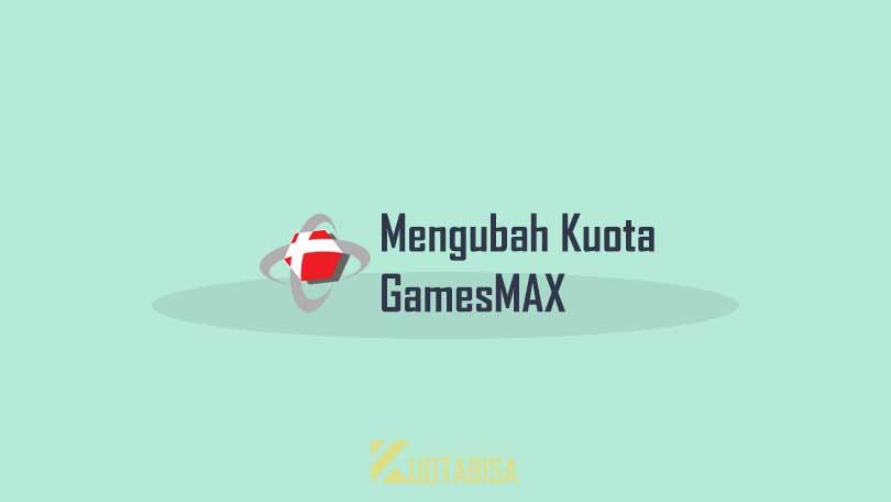 Cara Mengubah Kuota GamesMax Menjadi Kuota Flash
