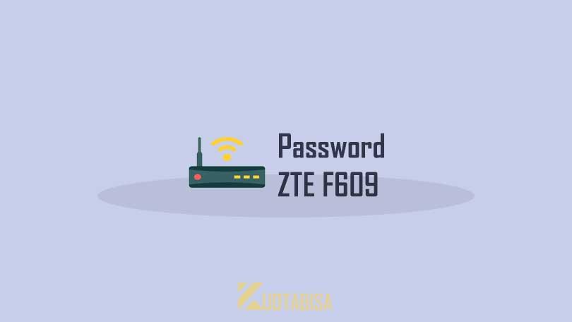 Password ZTE F609