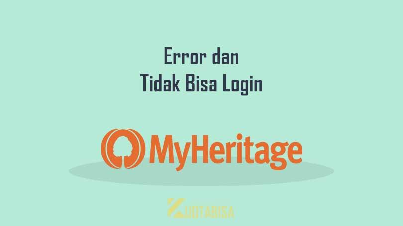 MyHeritage Unknown Error